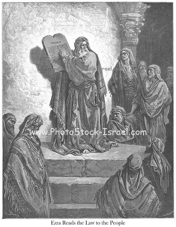 Ezra Reading the Law to the People Nehemiah 8:5-6 From the book 'Bible Gallery' Illustrated by Gustave Dore with Memoir of Dore and Descriptive Letter-press by Talbot W. Chambers D.D. Published by Cassell & Company Limited in London and simultaneously by Mame in Tours, France in 1866