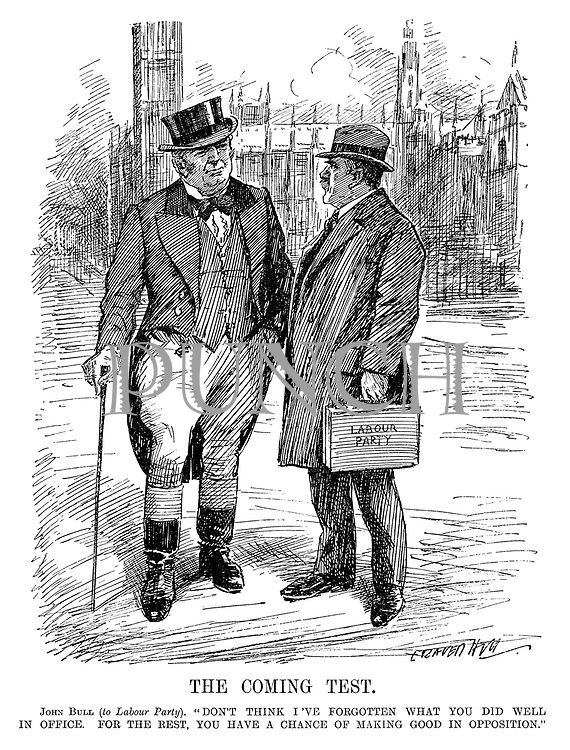 """The Coming Test. John Bull (to Labour Party). """"Don't think I've forgotten what you did well in office. For the rest, you have a chance of making good in opposition."""" (an InterWar cartoon showing John Bull adressing the Labour Party outside the House of Commons after having lost the General Election to the Conservatives)"""