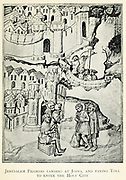 Jerusalem Pilgrims landing in Joppa [Jaffa] and Paying Toll to enter the Holy City From the book Jerusalem and the crusades by Blyth, Estelle Published in London by T.C. & E.C. Jack Circa 1913