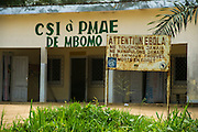 Ebola warning sign<br /> outside of Centre de Santé Intégré (local health centre)<br /> Mbomo Village<br /> Odzala - Kokoua National Park<br /> Republic of Congo (Congo - Brazzaville)<br /> AFRICA