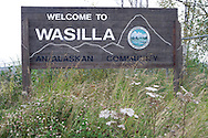 12th September 2008, Wasilla, Alaska. A sign welcomes motorist to the hometown of Alaskan Governor, Sarah Palin. Palin is the US Republican Vice Presidential pick. PHOTO © JOHN CHAPPLE / REBEL IMAGES.tel: +1-310-570-910