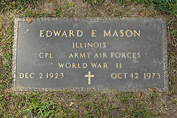 31 August 2017:   Veterans graves in Park Hill Cemetery in eastern McLean County.<br /> <br /> Edward E Mason  Illinois Corporal Army Air Forces World War II  Dec 2 1923  Oct 12 1973