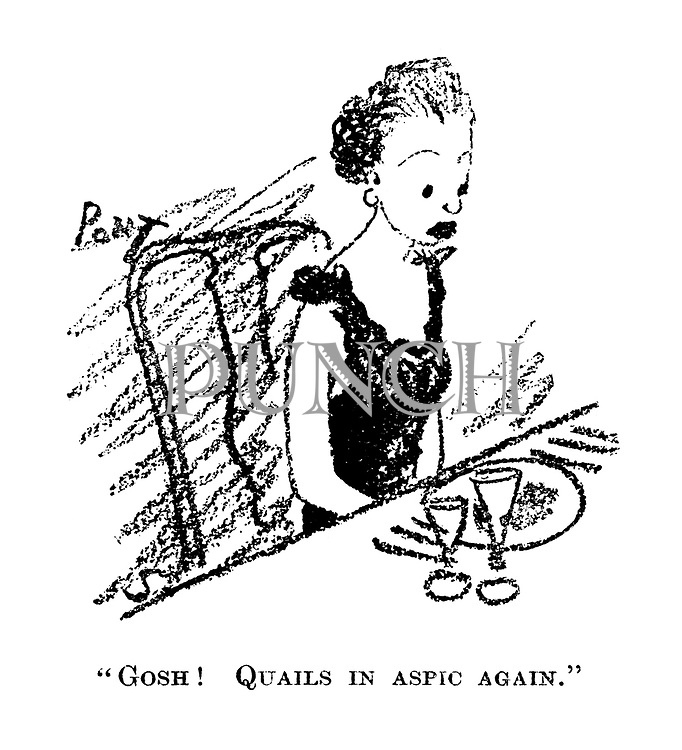 """Gosh! Quails in aspic again."""