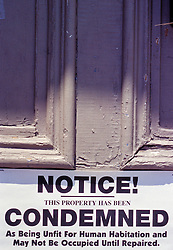 Notice this property condemned sign. unfit housing for human habitation sign poster CONCEPT STOCK PHOTOS