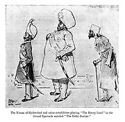 "The Nizam of Hyderabad and other nobilities playing ""The Heavy Lead"" in the grand spectacle entitled ""The Delhi Durbar."" (an Edwardian cartoon shows Indian maharajahs as actors on a stage)"