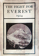 The Fight for Everest 1924 by Colonel EF Norton, Edward Arnold & Co, London, 1925