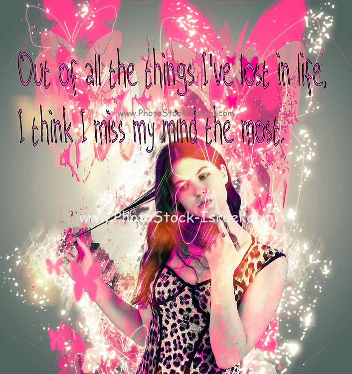 Famous humourous quotes series: Out of all the things I've lost in life, I think I miss my mind the most. Brainless Teen Bimbo on white background