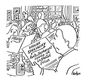 (A man reads a menu in a resturant that reads: 'House Speciality. Rude, unpleasant service at inflated prices')