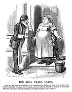 "The Real Trade Union. Cook. ""No, Mr Pickles, there ain't no horders, and things is come to a pretty pass! What with them co-robber-ative stores—And no presents—What's to become of hus pore servants—Let alone the tradespeople—Goodness gracious only knows!"""