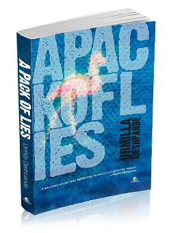 "literature, Urmilla Deshpande, novel,Cover photo for ""A pack of lies"""