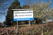 Sign outside Ipswich Hospital, NHS Trust, Ipswich, Suffolk, England