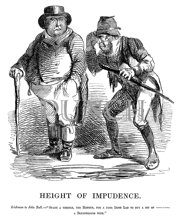 """Height of Impudence. Irishman to John Bull. - """"Spare  a thrifle, yer honour, for a poor Irish lad to buy a bit of  - a blunderbuss with."""""""
