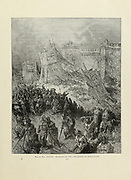 Repulse of the Crusaders at Jerusalem XXVII from the book Story of the crusades. with a magnificent gallery of one hundred full-page engravings by the world-renowned artist, Gustave Doré [Gustave Dore] by Boyd, James P. (James Penny), 1836-1910. Published in Philadelphia 1892