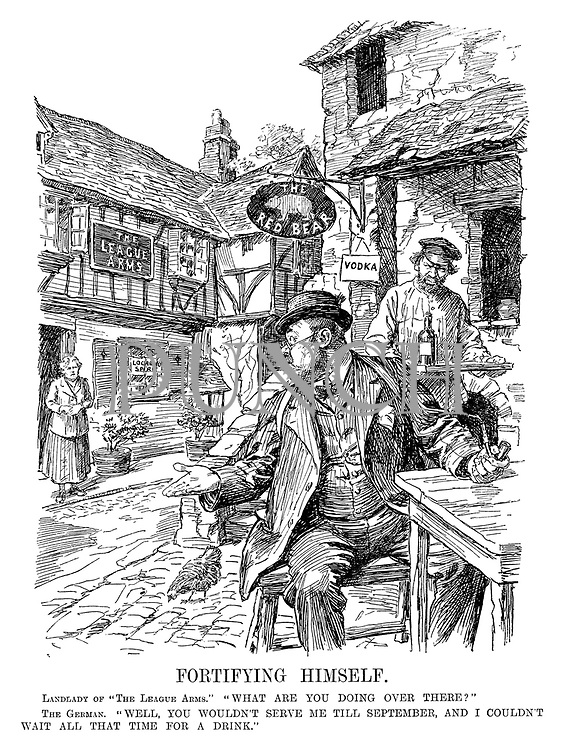 """Fortifying Himself. Landlady of """"The League Arms."""" """"What are you doing over there?"""" The German. """"Well, you wouldn't serve me till September, and I couldn't wait all that time for a drink."""" [Germany drinks at the Soviet pub the Red Bear]"""