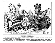 """Thinking Imperially.The Fascist Queen broke the silence by saying to the Nazi Queen, """"I invite you to Alice's colonial-partition this afternoon."""" """"I didn't know I was to have a colonial-partition at all,"""" said Alice. """"But if there is to be on, I think I ought to invite the guests."""" [With acknowledgements to Lewis Carroll's """"Through the Looking-Glass.""""]"""
