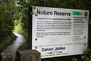 A sign indicates the entrance to Calvert Jubilee Nature Reserve on 27 July 2020 in Calvert, United Kingdom. On 22nd July, the Berks, Bucks and Oxon Wildlife Trust BBOWT reported that it had been informed of HS2's intention to take possession of part of Calvert Jubilee nature reserve, which is home to bittern, breeding tern and some of the UK's rarest butterflies, on 28th July to undertake unspecified clearance works in connection with the high-speed rail link.