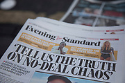 No Deal Brexit headline on the Evening Standard newspaper in London, England, United Kingdom.