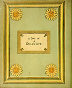 Back Cover from the book ' A day in a child's life ' Illustrated by Kate Greenaway. Music by Myles Birket Foster, Published in London and New York By George Routledge and Sons in 1881
