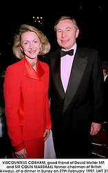 VISCOUNTESS COBHAM, good friend of David Mellor MP, and SIR COLIN MARSHALL former chairman of British Airways, at a dinner in Surrey on 27th February 1997.LWT 31