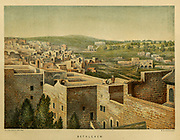 Bethlehem cityscape from the book Scenes in the East : consisting of twelve coloured photographic views of places mentioned in the Bible, with descriptive letter-press. By Tristram, H. B. (Henry Baker), 1822-1906; Published by the Society for Promoting Christian Knowledge (Great Britain) in London in 1872