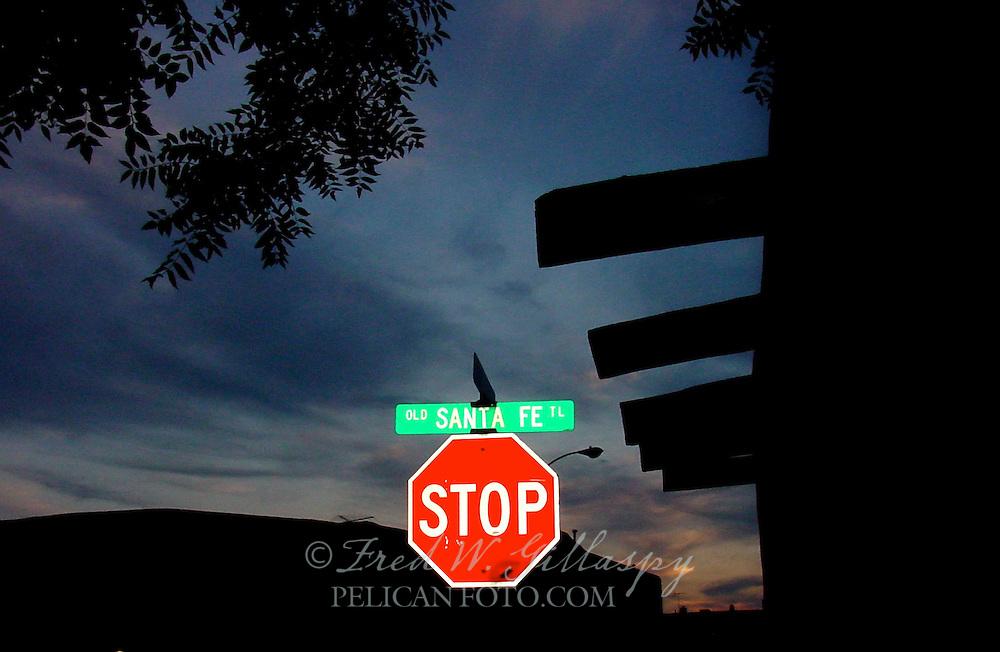 """""""Stop"""" At The Old Santa Fe Trail — Santa Fe, New Mexico"""