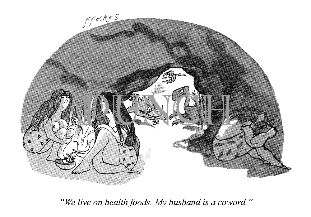 """""""We live on health foods. My husband is a coward."""""""