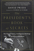 """March 2016 - WORLDWIDE: David Priess """"The President's Book of Secrets"""" Book Release"""
