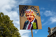 An anti Boris Johnson placard during the protests against the proroguing of Parliament on 31st August 2019 in London in the United Kingdom. Left-wing group Momentum and the Peoples Assembly coordinated a series of Stop The Coup protests across the UK today, aimed at Boris Johnson and the UK government proroguing Parliament.