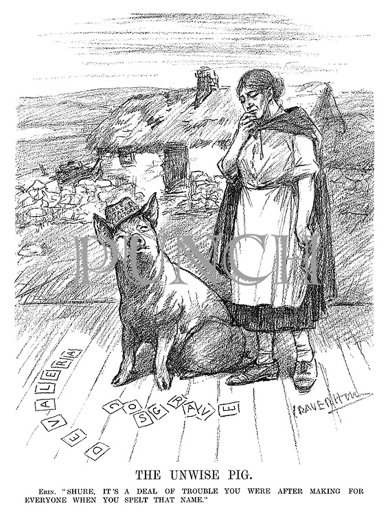 """The Unwise Pig. Erin. """"Shure, it's a deal of trouble you were after making for everyone when you spelt that name."""" (an InterWar cartoon shows Ireland speaking to the Free State Electorate pig who has spelt the names De Valera and Cosgrave as they stand infront of a poor farmhouse)"""