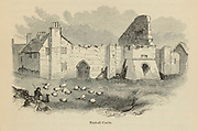Rushall castle From the book The wanderings of a pen and pencil by Palmer, F. P. (Francis Paul); Illustrated by Crowquill, Alfred, [Alfred Henry Forrester]  Published in London by Jeremiah How in 1846